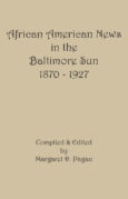 African American News in the Baltimore Sun, 1870-1927