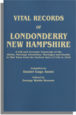 Vital Records of Londonderry, New Hampshire, 1719-1910