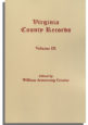 Virginia County Records, Vol. IX--Miscellaneous County Records