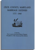 Cecil County, Maryland Marriage Licenses, 1777-1840