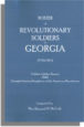 Roster of Revolutionary Soldiers in Georgia, Volume I