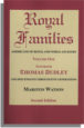 Royal Families: Americans of Royal and Noble Ancestry. Second Edition. Volume One: Governor Thomas Dudley and Descendants Through Five Generations