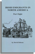 Irish Emigrants in North America. Part Eight