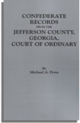 Confederate Records from the Jefferson County, Georgia, Court of Ordinary