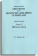 Abstracts of the Debt Books of the Provincial Land Office of Maryland, Charles County. Volume III