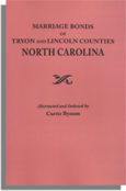 Marriage Bonds of Tryon and Lincoln Counties, North Carolina