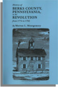 History of Berks County, Pennsylvania in the Revolution, from 1774 to 1783
