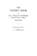 The Vestry Book of St. Paul's Parish, Hanover County, Virginia, 1706-1786