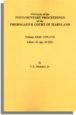 Abstracts of the Testamentary Proceedings of the Prerogative Court of Maryland. Volume XXII: 1739-1741. Liber 31 (pp. 33-251)