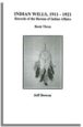 Indian Wills, 1911-1921. Records of the Bureau of Indian Affairs: Book Three